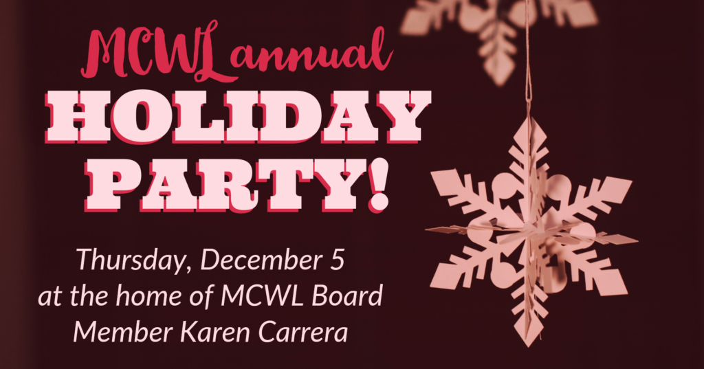2019 MCWL Holiday Party @ Karen Carrera House